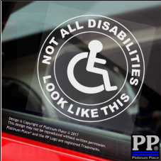 1 x Not All Disabilities Look Like This-Round-Window Sticker-Sign,Car,Disabled,Disability,Mobility-Self Adhesive Vinyl